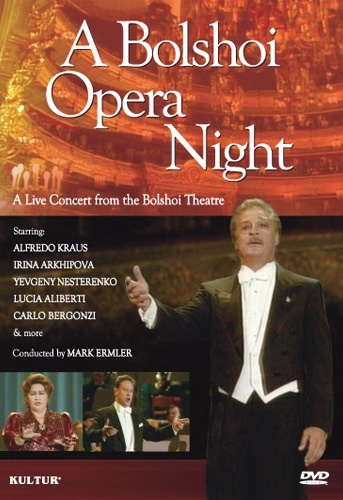 A Bolshoi Opera Night - A Live Concert From The Bolshoi Theatre DVD by Kultur Films