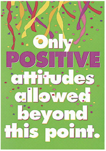 Only Positive Vibes For Everyone Find More Positive: Poster Only Positive Attitudes 13 X 19 Large