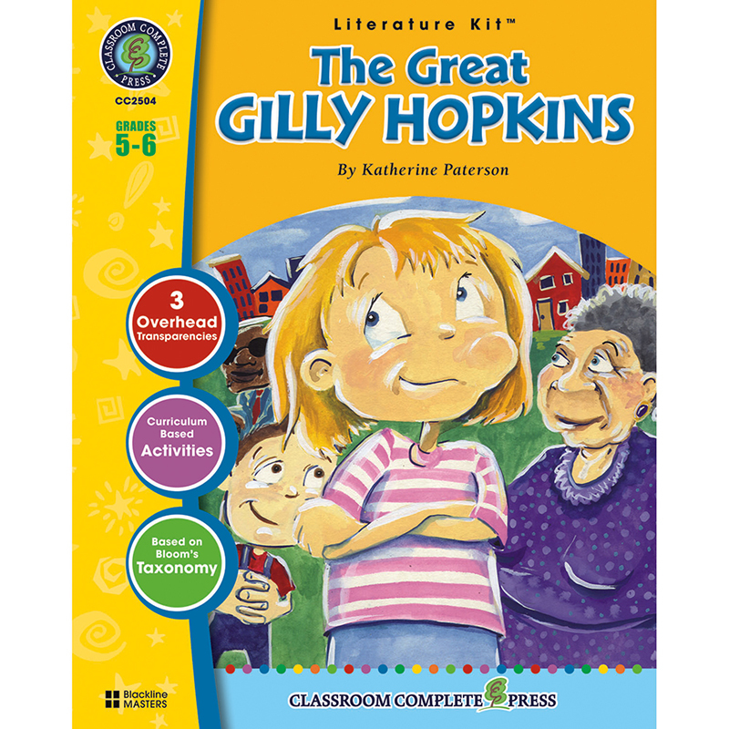 The Great Gilly Hopkins Literature Kit: Grades 5-6
