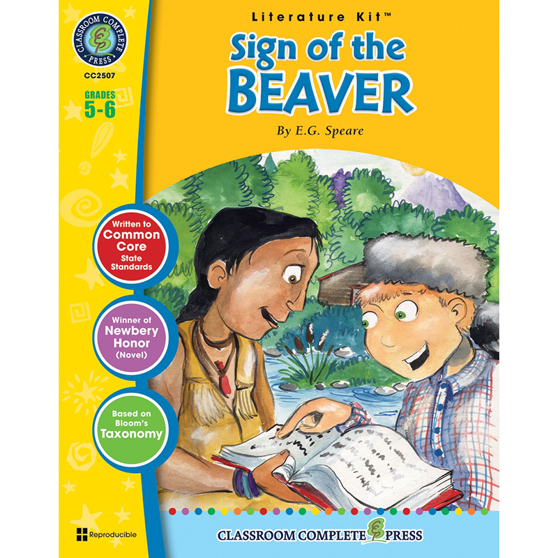 The Sign of the Beaver Literature Kit: Grades 5-6