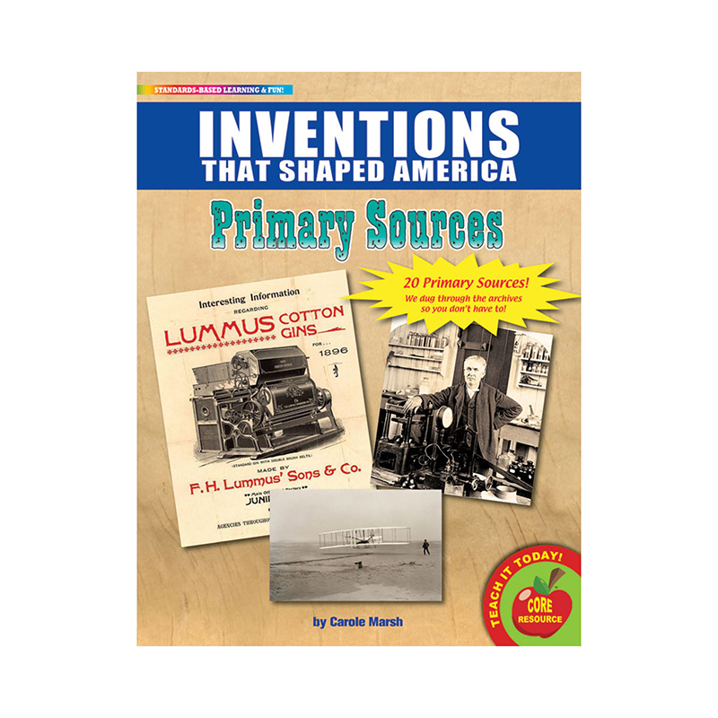 Primary Sources Inventions That Shaped America