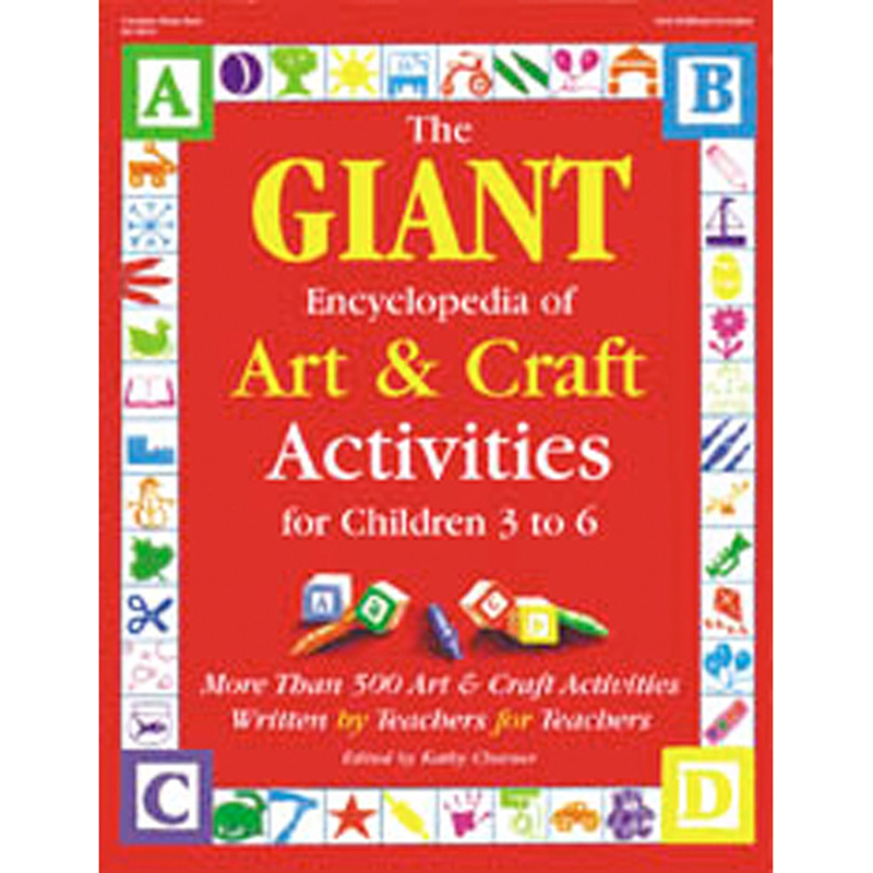 The Giant Encyclopedia of Art & Craft for Ages 3-6 by Gryphon House