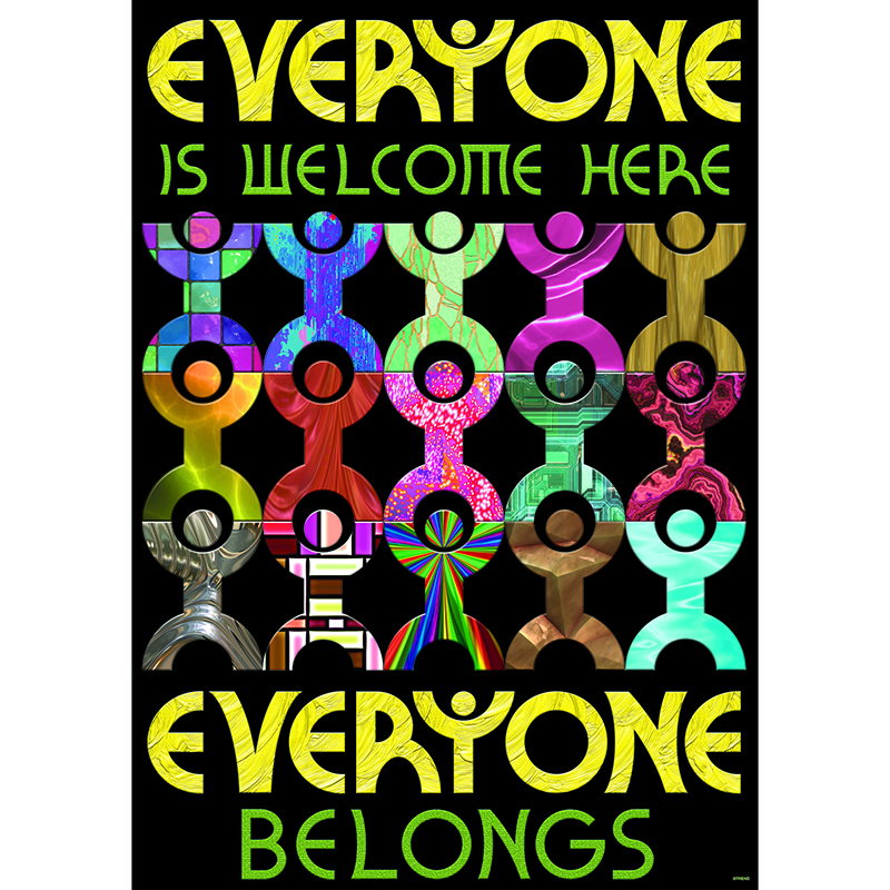 Everyone Is Welcome Here Everyone Belongs Argus Large Poster