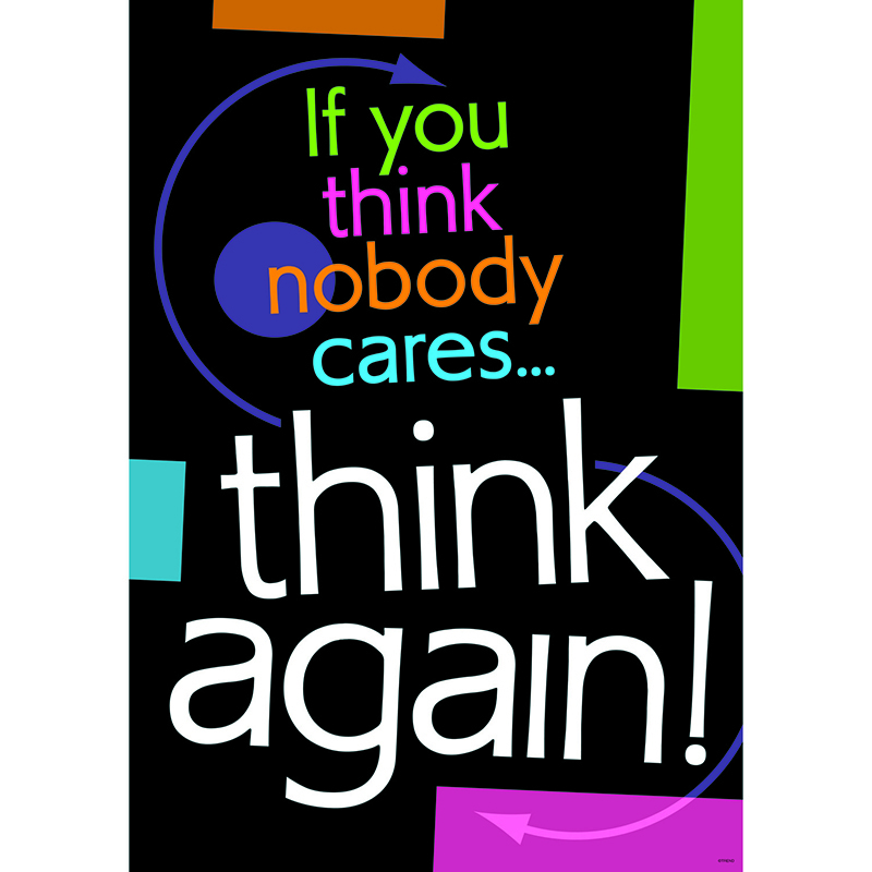 If You Think Nobody Cares Think Again Argus Large Poster