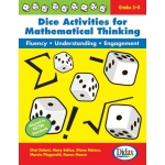 Dice Activities For Mathematical Thinking Resource Book