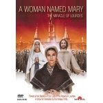 A Woman Named Mary: The Miracle of Lourdes - DVD