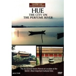 Hue: The City On the Perfume River, Sites of the World's Cultures - DVD