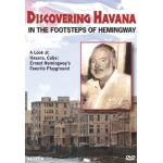 Discovering Havana: In the Footsteps of Hemingway - DVD