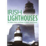 Irish Lighthouses: The Folklore, History and Beauty of Ireland's Coastal Beacons - DVD
