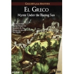 El Greco: Mystic Under the Blazing Sun, Gallery of the Masters - DVD