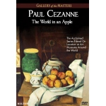 Paul Cezanne: The World in An Apple, Gallery of the Masters - DVD