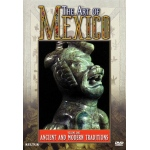 The Art of Mexico: Ancient and Modern Traditions Vol. 1 - DVD