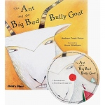 Childs Play Traditional Tale with A Twist: the Ant and the Big Bad Bully Goat