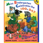 Miss Bindergarten Celebrates The 100th Day Of K Paperback