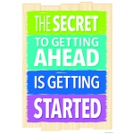 The Secret To Getting Ahead Inspire U Poster