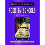Matters Of Opinion Food In Schools