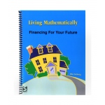 Living Mathematically: Financing For Your Future Activity Guide