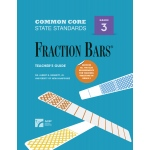 American Education Common Core State Standards: Fraction Bars, Teacher's Guide, Grade 3
