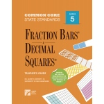 American Education Common Core State Standards: Fraction Bars and Decimal Squares, Teacher's Guide, Grade 5