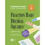 American Education Common Core State Standards: Fraction Bars and Decimal Squares, Teacher's Guide, Grade 6