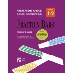 American Education Common Core State Standards: Fraction Bars, Teacher's Guide, Grade 1 & 2