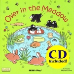 Child's Play Over in the Meadow & CD