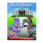 Race To The White House Electing The President