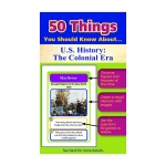 50 Things You Should Know About Us History The Colonial Era