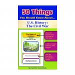 50 Things You Should Know About Us History The Civil War