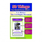 50 Things You Should Know About Us History The Civil Rights Movement