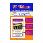 50 Things You Should Know About Us Government The Judicial Branch