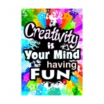 Creativity Is Your Mind Poster