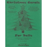 Christmas Carols for Bells, arr. Hager