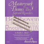Masterwork Themes for Three Recorders