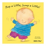 Hop A Little Jump A Little Baby Board Book