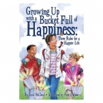 Growing Up W Bucket Happiness Three Rules Happier Life