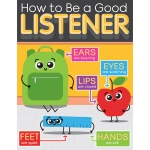 How To Be Good Listen Chart Gr K-5 Early Learning