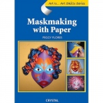 American Educational Art Is...Maskmaking w/Paper