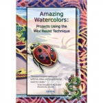 American Educational Amazing W/C: Projects Using-Wax Resist
