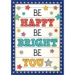 Be Happy/be Bright/be You Poster