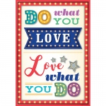 Do What You Love Positive Poster