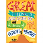 Great Things Are Done 13x19 Posters