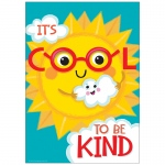 Its Cool To Be Kind 13x19 Posters