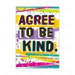 Agree To Be Kind Argus Poster