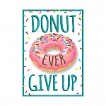 Donut Ever Give Up Argus Poster