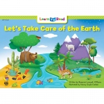 Lets Take Care Of The Earth Learn To Read