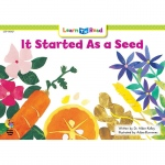 It Started As A Seed Learn To Read