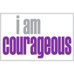I Am Courageous Poster