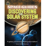 Space Guides Discovering the Solar System: Grades 5 & Up