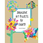 American Educational Innovative Art Projects for Children